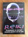 Reiki - Tratamente cu energie / C26P
