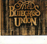 Caseta The Bluegrass Union ‎– The Bluegrass Union, originala