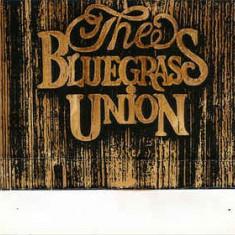 Caseta The Bluegrass Union – The Bluegrass Union, originala