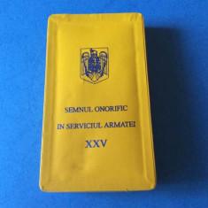 Semnul Onorific in Serviciul Armatei - 25 ani - Subofiteri