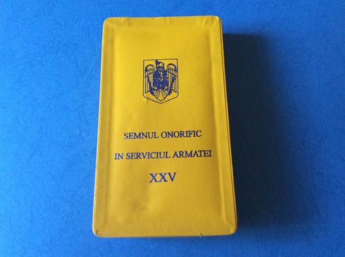 DECORATIE - MEDALIE - SEMNUL ONORIFIC IN SERVICIUL ARMATEI  XXV - SUBOFITERI