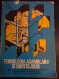 Tehnologia Asamblarii Si Montajului - Gh. Ion, M. Voicu, I. Paraschiv ,545989