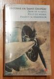 Zbor de noapte Pilot de razboi Pamant al oamenilor Antoine Saint-Exupery