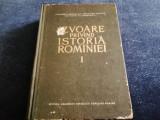 IZVOARE PRIVIND ISTORIA ROMANIEI VOL I