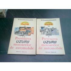 PREVENIREA UZURII MOTOARELOR DE AUTOMOBILE - V. CONSTANTINESCU 2 VOLUME