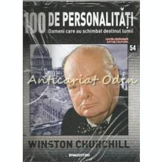 100 De Personalitati - Winston Churchill - Nr.: 54 - Exemplar Infoliat