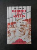 ROY MEDVEDEV - OAMENII LUI STALIN