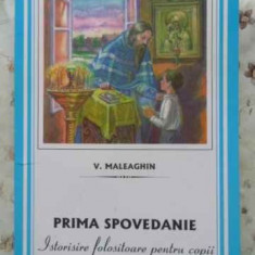 PRIMA SPOVEDANIE ISTORISIRE FOLOSITOARE PENTRU COPII - V. MALEAGHIN