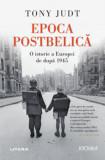 Cumpara ieftin Epoca Postbelica. O isotrie a Europei de dupa 1945. Tony Judt/Tony Judt