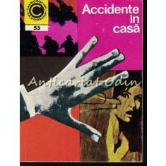 Accidente In Casa - Dr. Fotescu Laurentiu, Dr. Gheorghe M. George