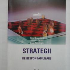 STRATEGII DE RESPONSABILIZARE - Ken Blanchard; John P.Carlos; Alan Randolph