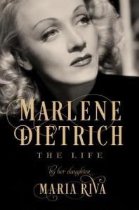 Marlene Dietrich: The Life