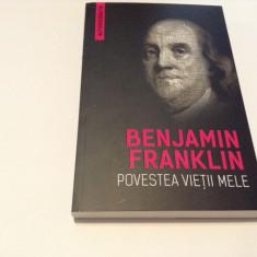 Benjamin Franklin - Povestea vietii mele (Autobiografia)-RF14/1