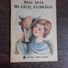 DII, CALUT NAZDRAVAN - MARIA LOVIN