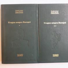 URAGAN ASUPRA EUROPEI , VOL. I - II de VINTILA CORBUL , EUGEN BURADA , 2009