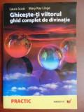 Ghiceste-ti viitorul ghid complet de divinatie