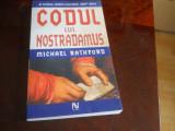 Codul Lui Nostradamus - Michael Rathford,2006
