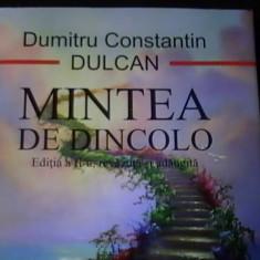 MINTEA DE DINCOLO-DUMITRU CONSTANTIN DULCAN-323 PG=-