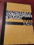 COLONIZARILE HABSBURGICE IN BANAT 1716 1740