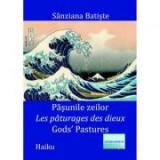 Pasunile zeilor. Les paturages des dieux. Gods' pastures. Haiku - Sanziana Batiste