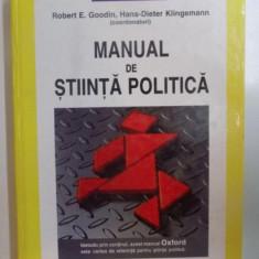 Manual de stiinta politica / coord.: Robert E. Goodin si Hans-Dieter Klingemann