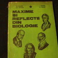 MAXIME SI REFLECTII IN BIOLOGIE-M.ANDREI-I. ANGHEL-GH.ROMAN-C. VOICA-