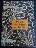 Dantele Din Puncte Si Laseta - Ecaterina Tomida ,547134