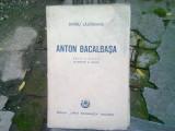 ANTON BACALBASA - BARBU LAZAREANU