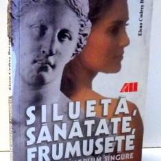 SILUETA , SANATATE , FRUMUSETE de ELENA CODRES BARNEA , 2002