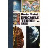 Enigmele Terrei - vol.II, Horia C. Matei