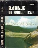 Baraje Din Materiale Locale - Mihai Bala