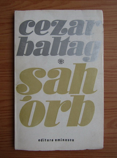 Cezar Baltag - Sah orb