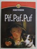 PIF , PAF , PUF de CEZAR PETRESCU , 2012