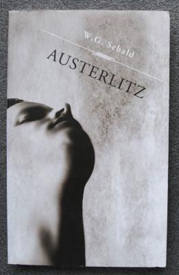 W. G. Sebald - Austerlitz (trad. Irina Nisipeanu) foto