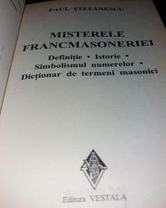 MISTERELE FRANCMASONERIEI  PAUL STEFANESCU