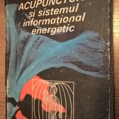 Acupunctura si sistemul informational energetic - Teodor Caba (Ed. Litera, 1986)