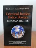 Starmer, Justiția penală, puterea poliției și drepturile omului (în engleză)