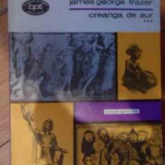 Creanga De Aur Vol .iii - James George Frazer ,538213