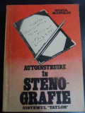 Autoinstruire In Stenografie Sistemul Taylor - Silvia Manoliu ,547211