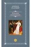 Educatie sentimentala - Gustave Flaubert