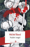Nuferi negri, Michel Bussi