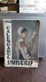 CALENDARUL UNIVERSUL 1946