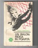 Neagu Radulescu - Un balon radea in poarta, ed. Tineretului, 1968