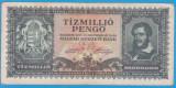(5) BANCNOTA UNGARIA - 10 MILIOANE PENGO 1945 (16 NOIEMBRIE 1945)