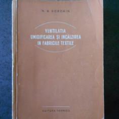 N. S. SOROKIN - VENTILATIA UMIDIFICAREA SI INCALZIREA IN FABRICILE TEXTILE