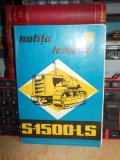 NOTITA TEHNICA A TRACTORULUI S-1500-LS , UTB , 1974