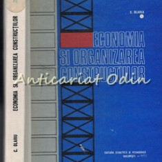 Economia Si Organizarea Constructiilor - Cornel V. Olariu - Tiraj: 2920 Exp.