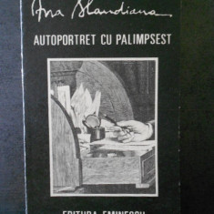 ANA BLANDIANA - AUTOPORTRET CU PALIMPSEST