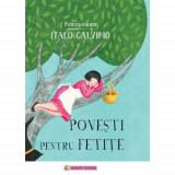 Povesti pentru fetite | Italo Calvino