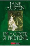 Dragoste si prietenie - Jane Austen